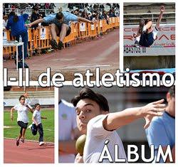 I y II Jornadas de Atletismo Escolar: FOTOS