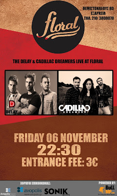 The Delay & Cadillac Dreamers @ Floral afisa