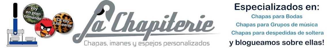 Chapas personalizadas La Chapiterie