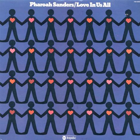 pharoah_sanders_love_in_us_all.jpg