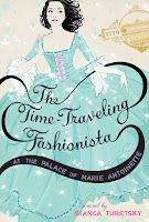 book cover of Time Traveling Fashionista in the Palace of Marie Antoinette by Bianca Turetsky published by Poppy