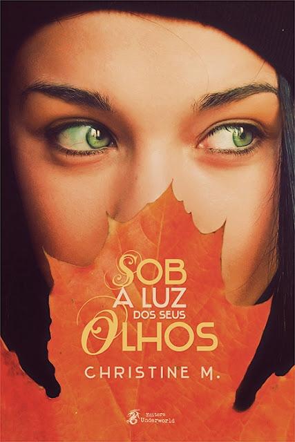 Sobre Livros: Sob a Luz dos Seus Olhos - Christine M.
