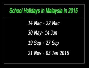SCHOOL HOLIDAYS 2015