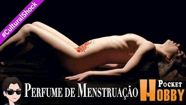 Pocket Hobby - www.pockethobby.com - Cultural Shock - Perfume de Menstruação!