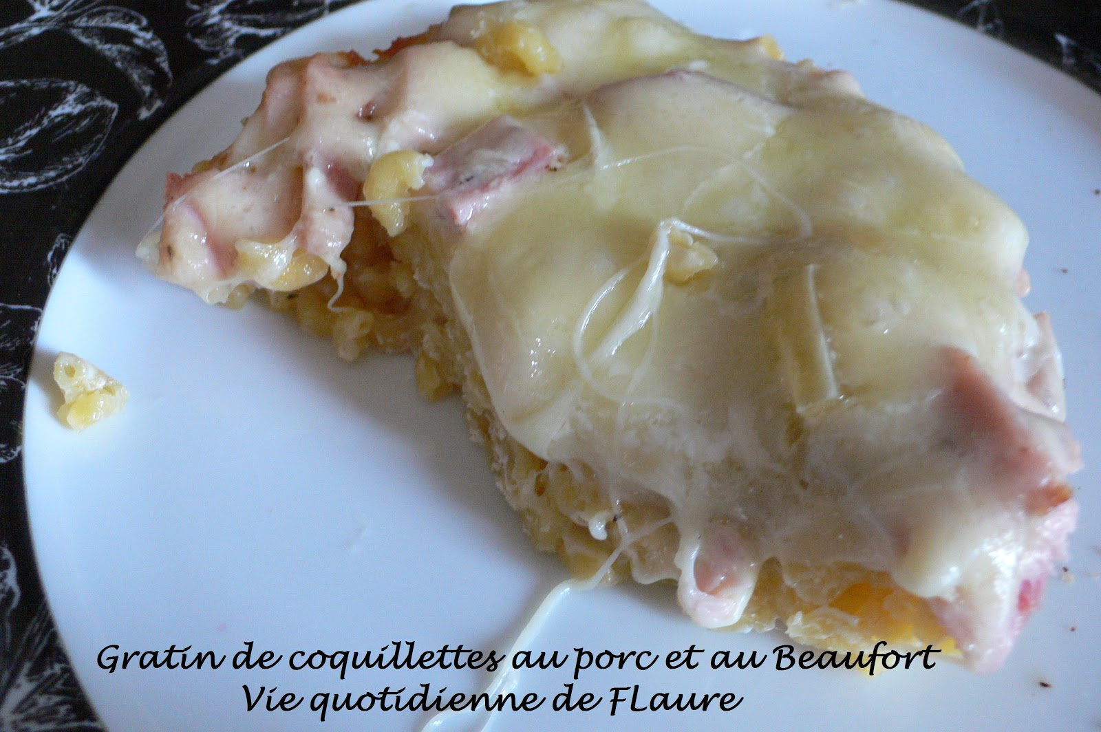 gratin de coquillettes au porc et au beaufort. Black Bedroom Furniture Sets. Home Design Ideas