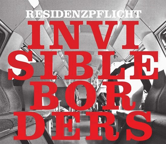 Residenzpflicht - invisible borders