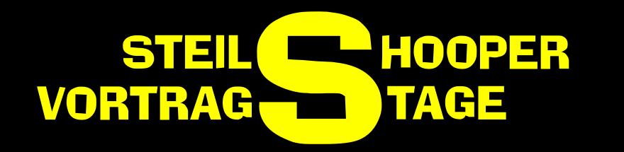 STEILSHOOPER VORTRAGSTAGE