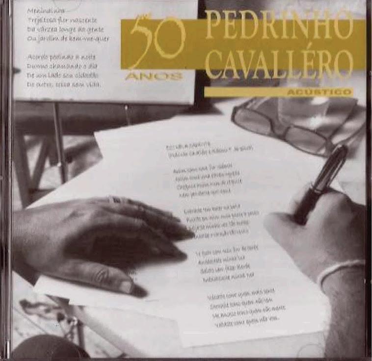 NOVO CD DE PEDRINHO CAVALLÉRO