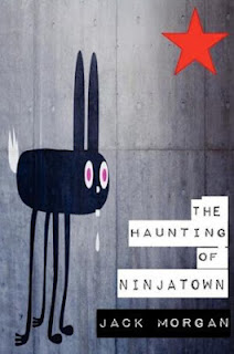 the Haunting of Ninjatown. POETRY!!!