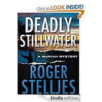 FREE: Deadly Stillwater by Roger Stelljes