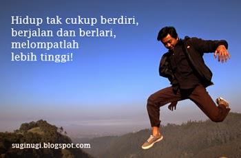 travelogi, motivasi, inspirasi, lompatlah lebih tinggi