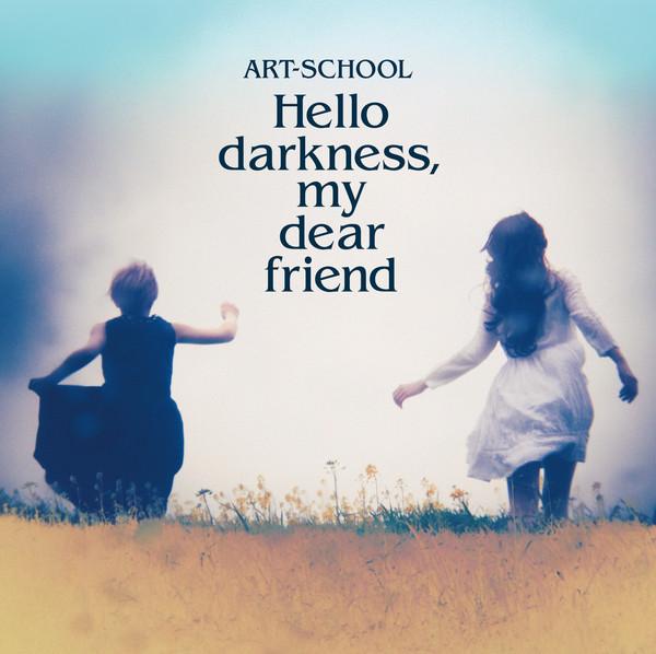 [Album] ART-SCHOOL – Hello darkness, my dear friend (2016.05.18/MP3/RAR)