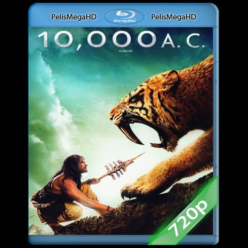 10,000 B.C (2008) 720P HD MKV ESPAÑOL LATINO