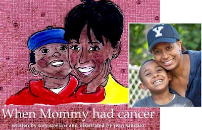 When Mommy Had Cancer by Trey Rawlins