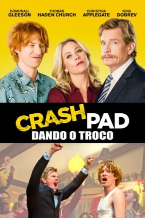 Filme Crash Pad - Dando o Troco 2017 Torrent