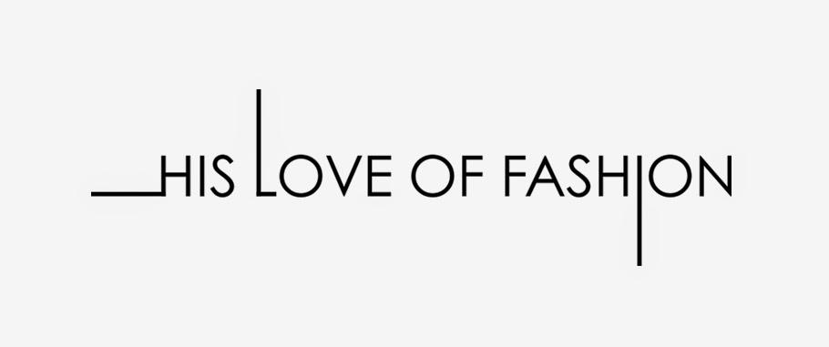 His Love Of Fashion