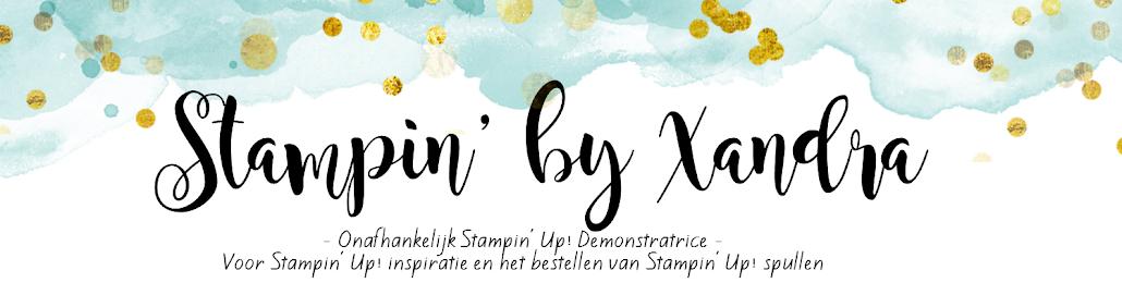 Stampin' by Xandra Voor Stampin' Up! inspiratie en het bestellen van Stampin' Up! producten