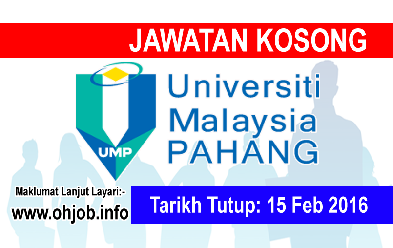 Jawatan Kerja Kosong Universiti Malaysia Pahang (UMP) logo www.ohjob.info februari 2016