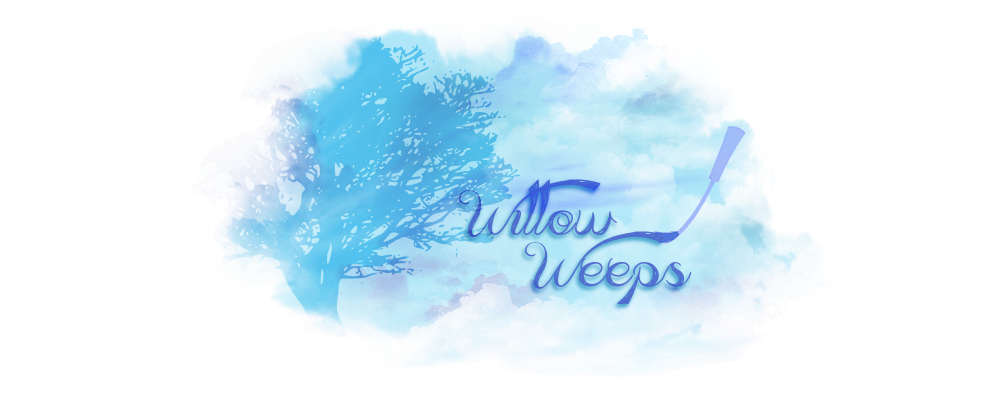 Willow Weeps