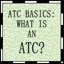WHAT IS AN ATC?