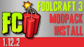 HOW TO INSTALL<br>FoolCraft 3 Modpack [<b>1.12.2</b>]<br>▽
