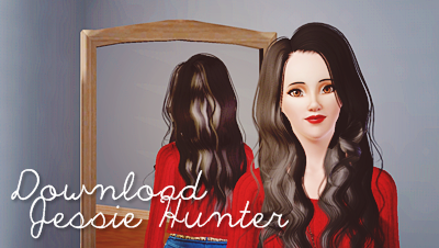 http://www.mediafire.com/download/1wc7l5l9uc18aly/Jessie+Hunter.Sims3Pack