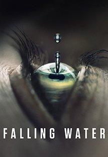 Thác Nước Bí Ẩn- Falling Water Season 1