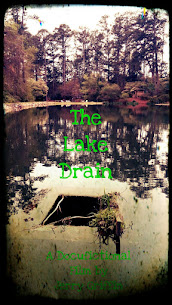 The Lake Drain ♨️ Feature Film
