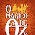 O Mágico de Oz – L. Frank Baum