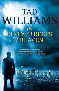 The Dirty Streets of Heaven by Tad Williams UK Cover