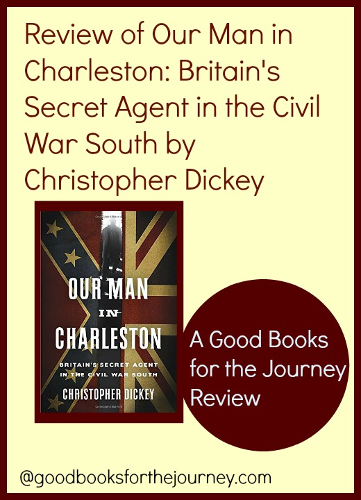Review of Our Man in Charleston; nonfiction; Civil War