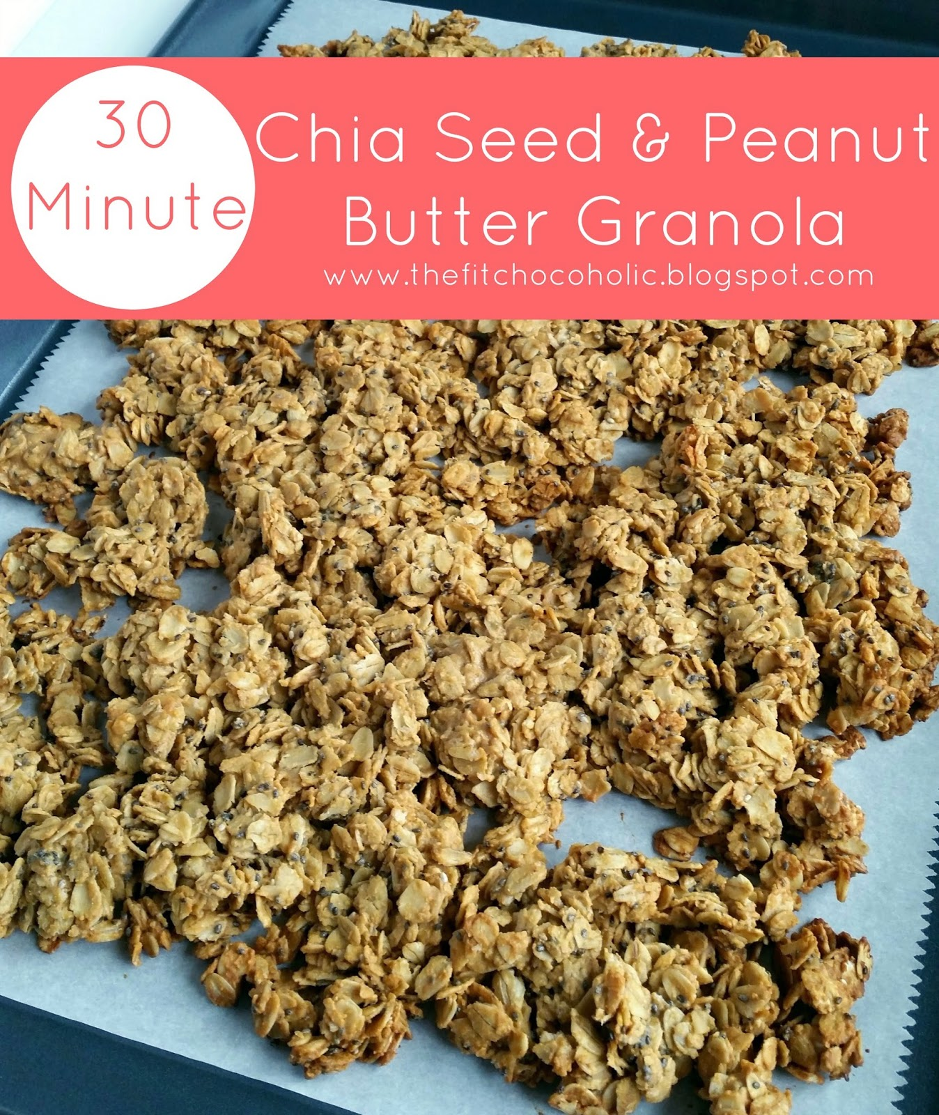 30 Minute Chia Seed & Peanut Butter Granola