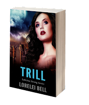 TRILL ~ available in paperback and ebook
