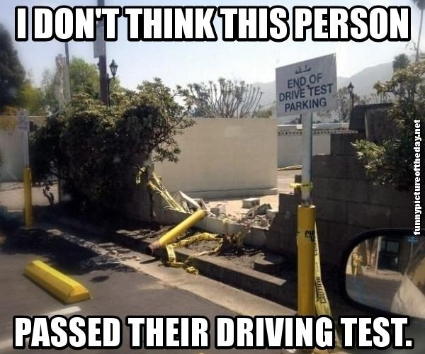 VEHICLE FUNNIES, Cars, Bikes, Boats, Trucks, etc I-Dont-Think-This-Person-Passed-Their-Driving-Test-Funny-Car-Crash