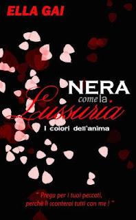 NERA COME LA LUSSURIA - Ella Gai