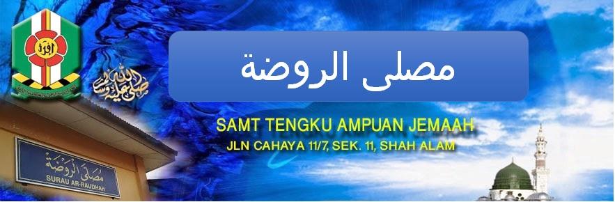 MUSOLLA AR-RAUDHAH SAMTTAJ SHAH ALAM