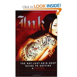 Ink - The not just skin deep guide to getting a Tattoo