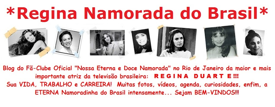 *Regina Namorada do Brasil*