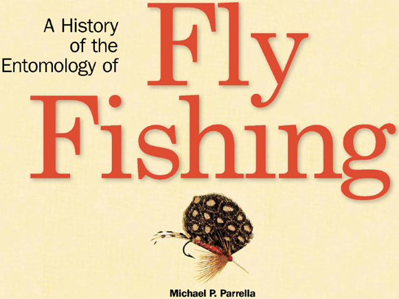 Entomological society of america esa a history of the for History of fly fishing