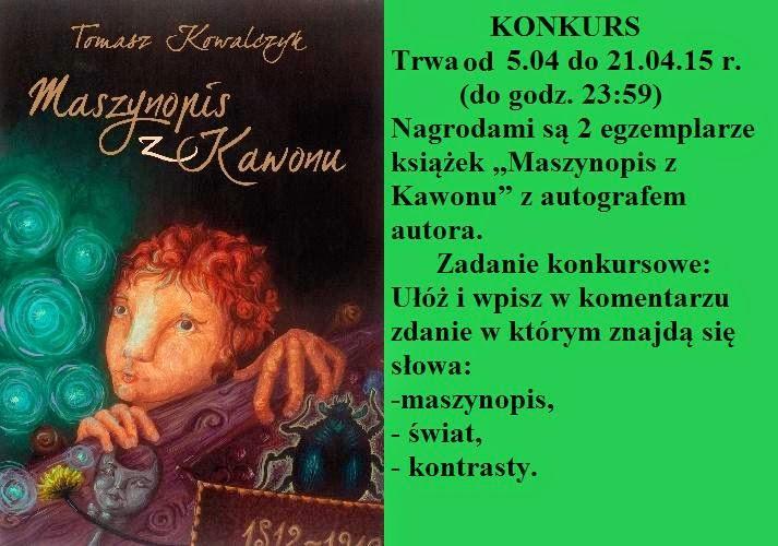 http://zycnadalzpasja.blogspot.com/2015/04/konkurs.html