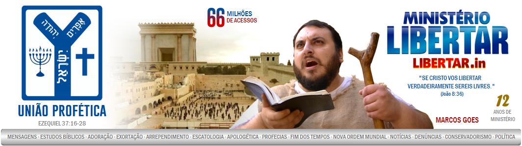 LIBERTAR.in | Ministério Libertar - Testemunhando a Cristo nos últimos dias!