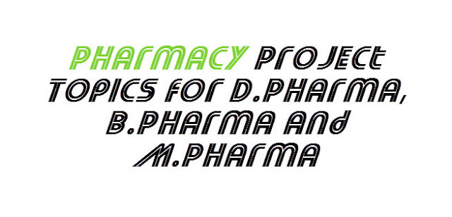 [Latest] Pharmacy Project Topics and Titles