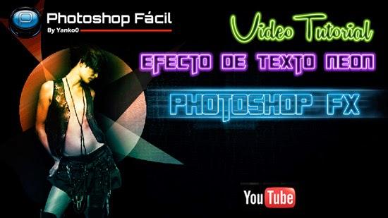 efecto,texto, neon, videotutorial, tutorial, photoshop, diseño grafico, yanko0