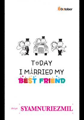 Drama adaptasi novel Today I Married My Bestfriend Shamnuriezmil