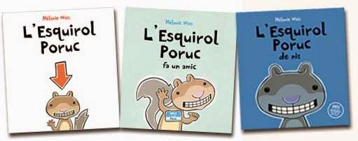 col·lecció llibres infantils l'esquirol poruc