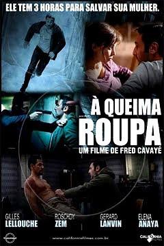 Filme Poster À Queima Roupa DVDRip XviD Dual Áudio & RMVB Dublado