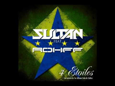 Sultan Feat. Rohff - 4 Étoiles