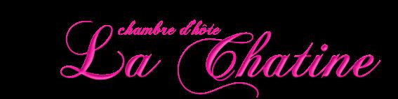 """Chambre d'hôte """"la chatine"""""""