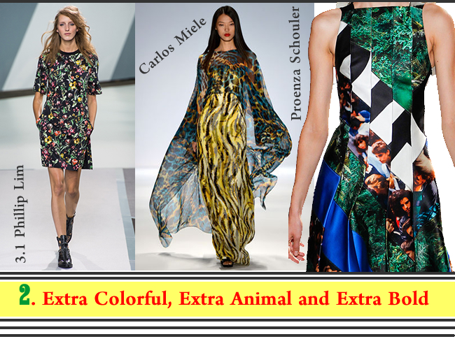 Spring Summer 2013 Fashion Trend Alert - Extra Colorful, Extra Animal, and Extra Bold