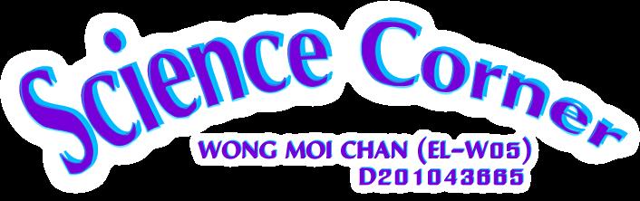 Wong Moi Chan D20102043665 (EL-W05)